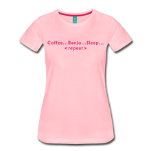 Load image into Gallery viewer, Women's Coffee Banjo Sleep Repeat T-Shirt - pink
