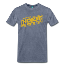 Load image into Gallery viewer, Men's May The Horse be with You T-Shirt - heather blue