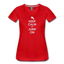 Load image into Gallery viewer, Women's Keep Calm and Jump On T-Shirt - red