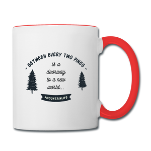 Between Every Two Pines Coffee Mug - white/red