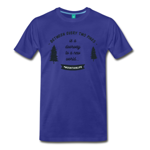 Men's Between Every Two Pines T-Shirt - royal blue