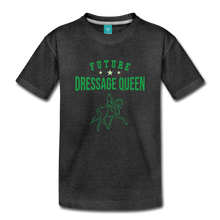 Load image into Gallery viewer, Toddler Future Dressage Queen T-Shirt - charcoal gray