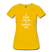 Load image into Gallery viewer, Women's Keep Calm Banjo On T-Shirt - sun yellow