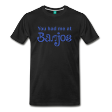 Load image into Gallery viewer, Men's You Had me at Banjos T-Shirt - black