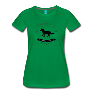 Women's Live to Ride T-Shirt - kelly green