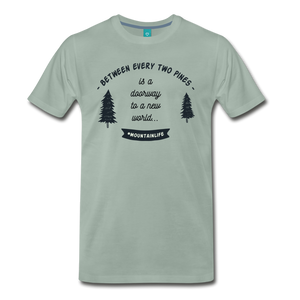 Men's Between Every Two Pines T-Shirt - steel green