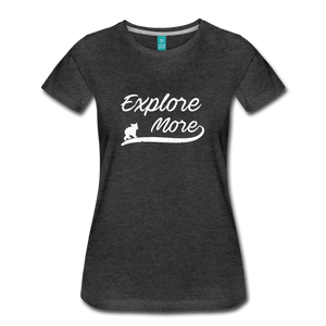 Women's Explore More T-Shirt - charcoal gray