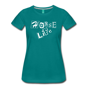 Women's Horse Life T-Shirt - teal