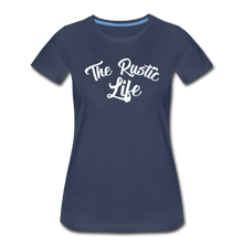 Load image into Gallery viewer, Women's The Rustic Life T-Shirt - navy