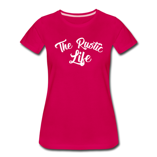 Women's The Rustic Life T-Shirt - dark pink