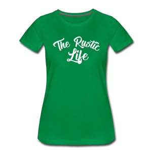 Women's The Rustic Life T-Shirt - kelly green