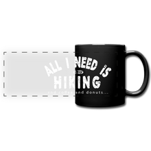 Load image into Gallery viewer, All I Need is Hiking Mug - black