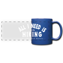 Load image into Gallery viewer, All I Need is Hiking Mug - royal blue