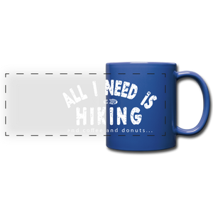 All I Need is Hiking Mug - royal blue