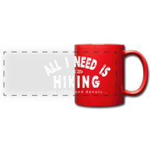 Load image into Gallery viewer, All I Need is Hiking Mug - red