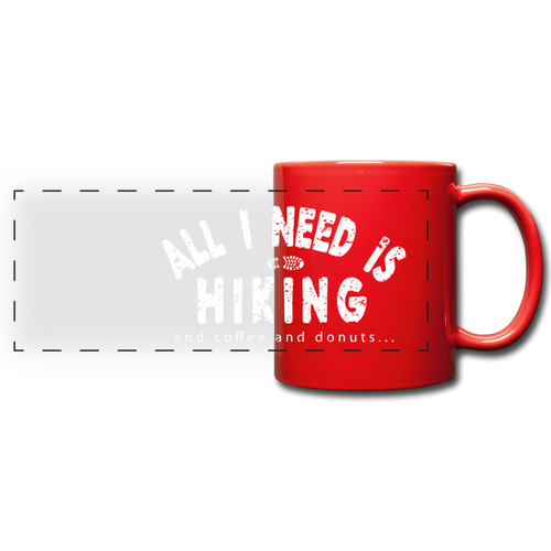 All I Need is Hiking Mug - red