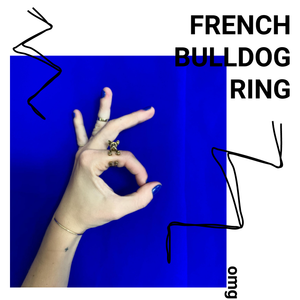 FRENCHIE RING