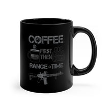Load image into Gallery viewer, Coffee First - Range Time - Black mug 11oz - Sniperology