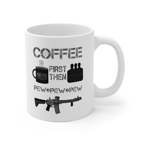 Coffee First - Pew Pew Pew - White Ceramic Mug - Sniperology