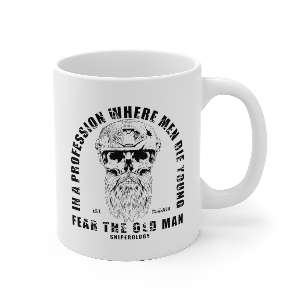 Fear The Old Man - White Ceramic Mug - Sniperology