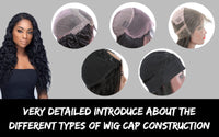 Very Detailed Introduce About the Different Types of Wig Cap Construction