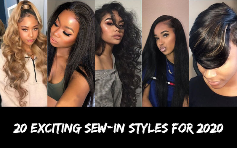 20 EXCITING SEW-IN STYLES FOR 2020