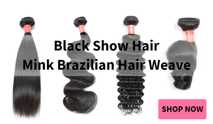 Black Show Hair Mink Brazilian Hair 4 Hair Textures