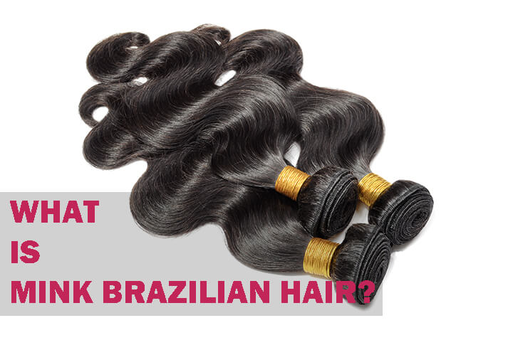 what is mink Brazilian hair