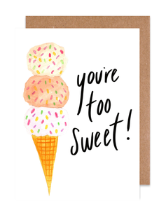You're too Sweet! Card