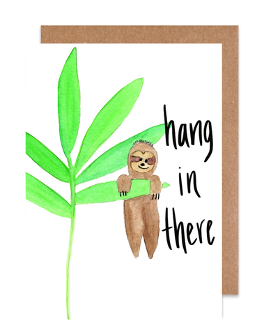 Hang in there! Card
