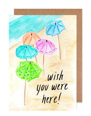 Wish you were here! Card