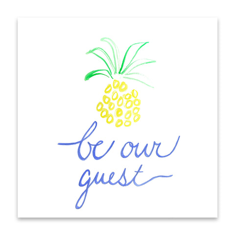 pineapple be our guest print