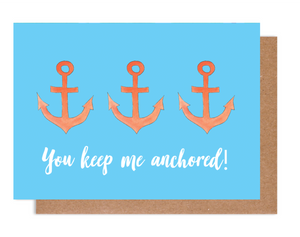 You Keep Me Anchored Card