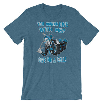 Short-Sleeve Unisex T-Shirt Wanna dive with me give me a call