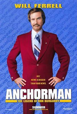 anchorman Will Ferrell movie poster funny El Capitan movie to what when you're high