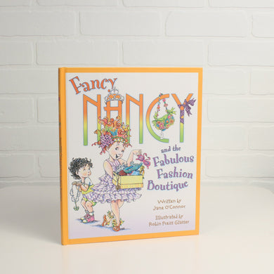 Fancy Nancy and the Fabulous Fashion Boutique (Hardcover) *VOCABULARY*