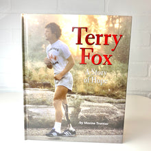Load image into Gallery viewer, Terry Fox: A Story of Hope (Hardcover)