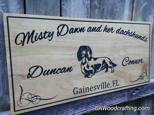 Custom Wood engraved Pet Owner Name sign with Dachshund