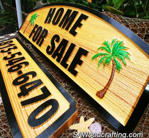 Custom Outdoor Home for Sale sign