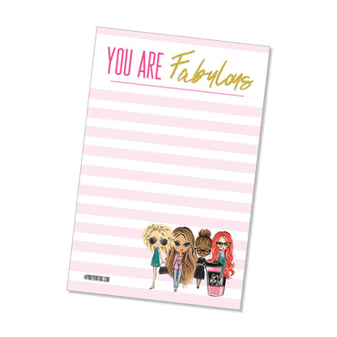 You are Fabulous! (NOTEPAD)