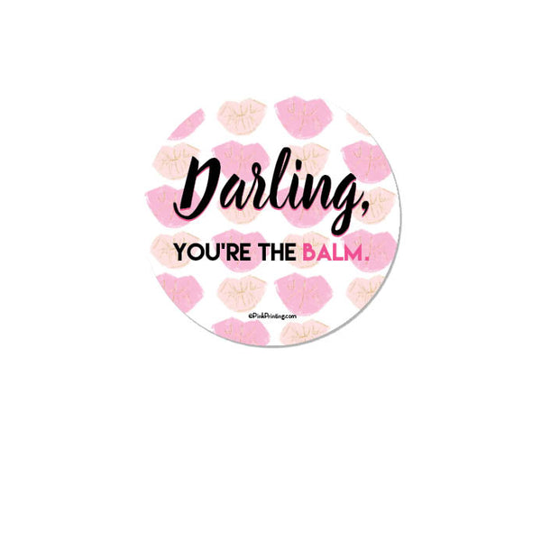 You're the Balm Stickers