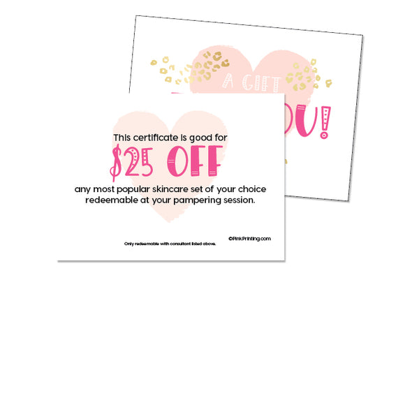 $25 Gift Certificate off a Set (NEW Size)