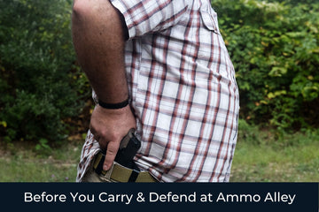 Before You Carry & Defend at Ammo Alley - Patriot Firearms School & Defense LLC