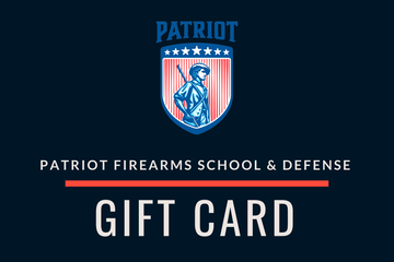 Patriot Gift Card - Patriot Firearms School & Defense LLC