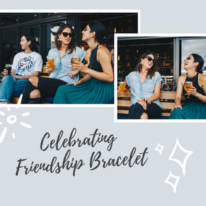 Celebrating Friendship Bracelet