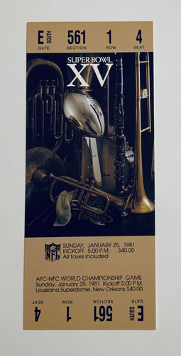 1981 Super Bowl XV (15) Replica Ticket