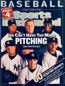 Sports Illustrated Baseball 2003 Preview New York Yankees Cover Just ask George