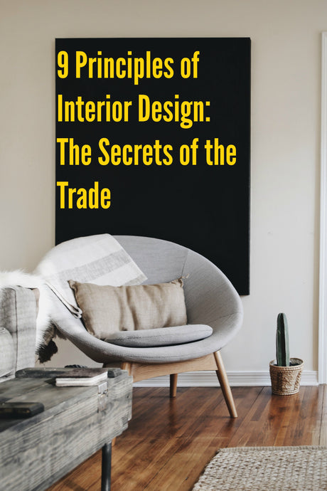 9 Principles of Interior Design: Secrets of the Trade