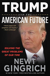 Trump and the American Future