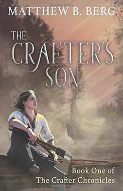 The Crafter's Son (Crafter Chronicles Book 1)